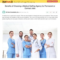 Benefits of Choosing a Medical Staffing Agency for Permanent or Contract Jobs