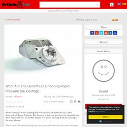 What Are The Benefits Of Choosing Rapid Pressure Die Casting? Article
