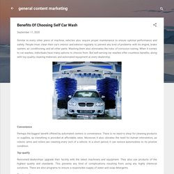 Benefits Of Choosing Self Car Wash