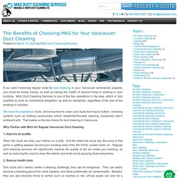 The Benefits of Choosing MAS for Your Vancouver Duct Cleaning