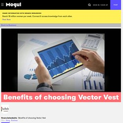 Benefits of choosing Vector Vest