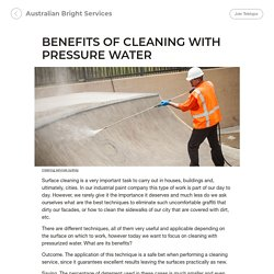 BENEFITS OF CLEANING WITH PRESSURE WATER