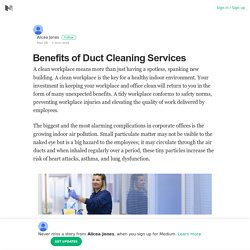 Benefits of Duct Cleaning Services – Alicea Jones – Medium