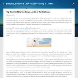 Top Benefits of Life Coaching in London to Win Challenges