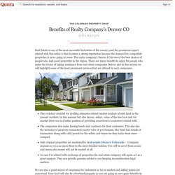 Benefits of Realty Company's Denver CO - The Colorado Property Shop - Quora