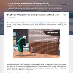 Enjoy the benefits of Commercial Cleaning Services at an affordable price