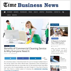 Benefits of Commercial Cleaning Service & Why Everyone Need It - Hawker Bros Cleaning