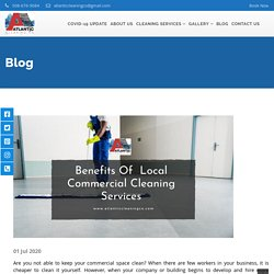 Know Benefits Of Local Commercial Cleaning Services Before Hiring Them