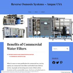 Benefits of Commercial Water Filters
