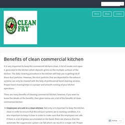 Benefits of clean commercial kitchen – Clean Fry, Clean Fry USA