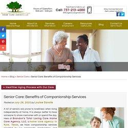 Senior Care: Benefits of Companionship Services