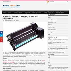 Benefits of Using Compatible Toner Ink Cartridges