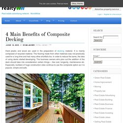 4 Main benefits of decking by Melaleuca Landscapes