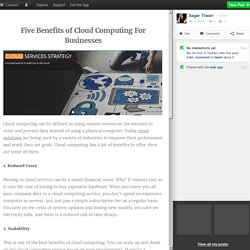 Five Benefits of Cloud Computing For Businesses