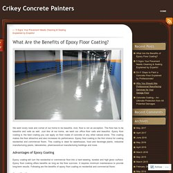 What Are the Benefits of Epoxy Floor Coating?