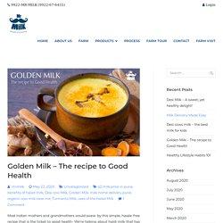 Benefits of consuming Golden(haldi ) Milk