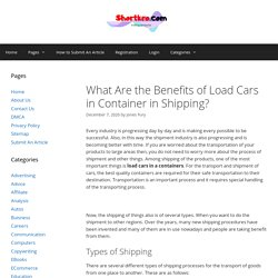 What Are the Benefits of Load Cars in Container in Shipping? - shortkro