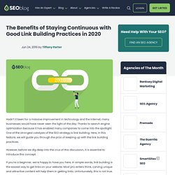 The Benefits of Staying Continuous with Good Link Building Practices in 2020