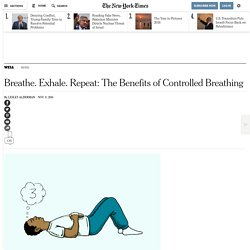 Breathe. Exhale. Repeat: The Benefits of Controlled Breathing