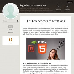 FAQ on benefits of html5 ads