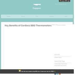 Key Benefits of Cordless BBQ Thermometers