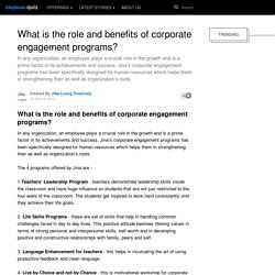 What is the role and benefits of corporate engagement programs?