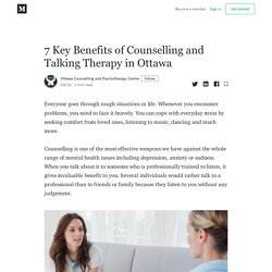 7 Key Benefits of Counselling and Talking Therapy in Ottawa