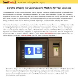 Benefits of Using the Cash Counting Machine for Your Business