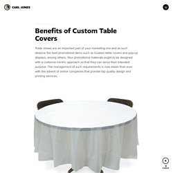 Benefits of Custom Table Covers