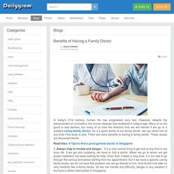 Benefits of Having a Family Doctor » Dailygram ... The Business Network
