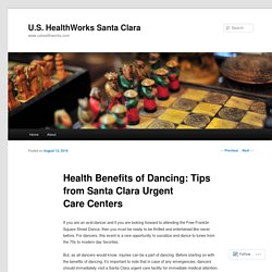Health Benefits of Dancing: Tips from Santa Clara Urgent Care Centers