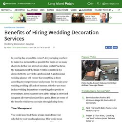 Benefits of Hiring Wedding Decoration Services - Long Island, NY Patch