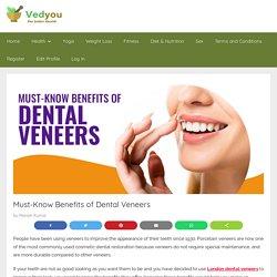 Must-Know Benefits of Dental Veneers