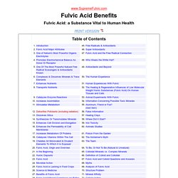 Fulvic acid Benefits - A detailed overview of the benefits of Fulvic acid