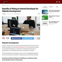 Benefits of Hiring an Internet Developer for Website Development - Dubai Ent