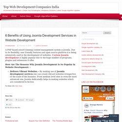 6 Benefits of Using Joomla Development Services in Website Development