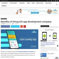 Benefits of hiring iOS app development company