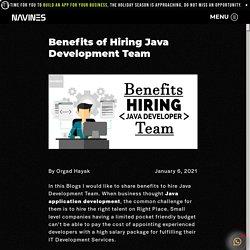 Benefits of Hiring Java Development Team - Navines