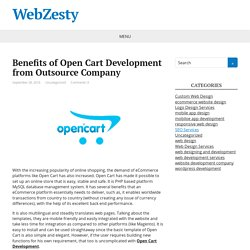 Benefits of Open Cart Development from Outsource Company – WebZesty