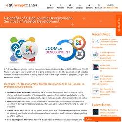 6 Benefits of Using Joomla Development Services in Website Development -