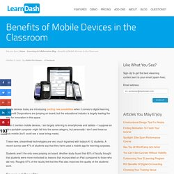 Benefits of Mobile Devices in the Classroom