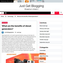What are the benefits of diesel generators?