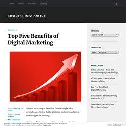 Top Five Benefits of Digital Marketing