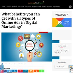 What benefits you can get with all types of Online Ads in Digital Marketing?