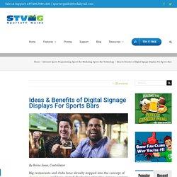 Ideas & Benefits of Digital Signage Displays For Sports Bars - SportsTV Guide