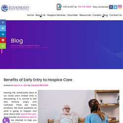 Benefits of Early Entry to Hospice Care