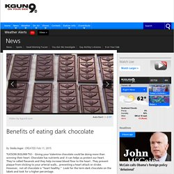 Benefits of eating dark chocolate - KGUN9