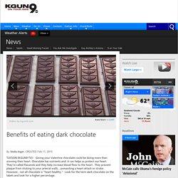 Benefits of eating dark chocolate - KGUN9