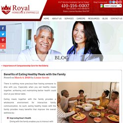 Benefits of Eating Healthy Meals with the Family