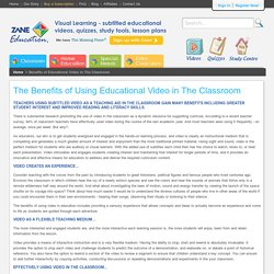 Benefits for Teachers using educational video to teach in a Classroom